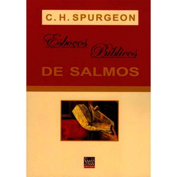 Livro Esboços Bíblicos De Salmos – Charles H. Spurgeon