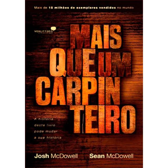 Livro Mais Que Um Carpinteiro | Josh Mcdowell