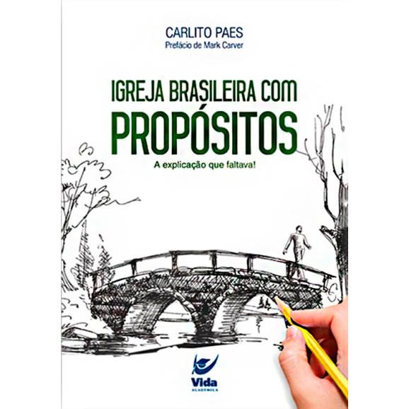 Igreja Batista Com Propósitos | Carlito Paes
