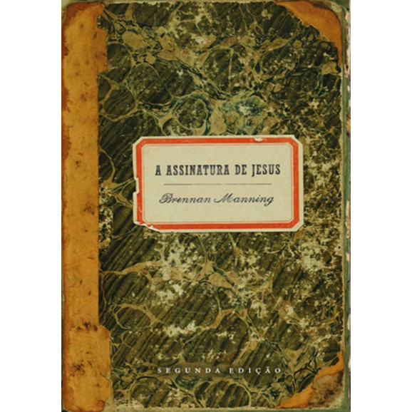 Livro A Assinatura De Jesus | Brennan Manning
