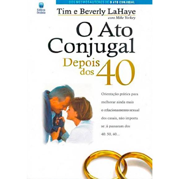O Ato Conjugal Depois Dos 40