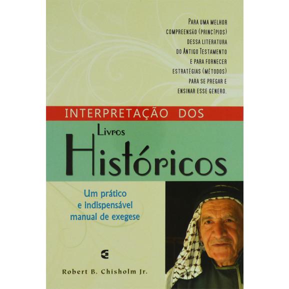 Livro Interpretação Dos Livros Históricos | Robert B. Chisholm Jr.