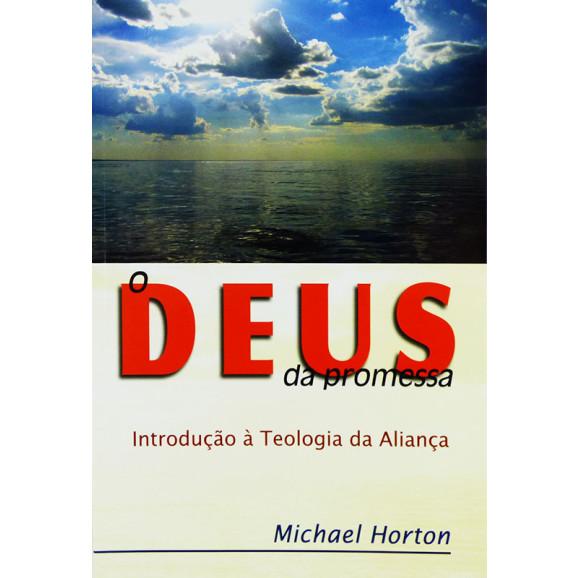 Livro O Deus Da Promessa   Michael Horton