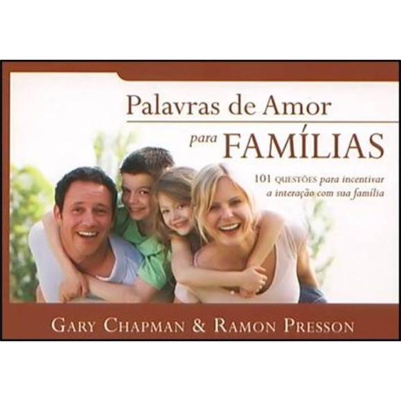 Palavras De Amor Para Famílias | Gary Chapman