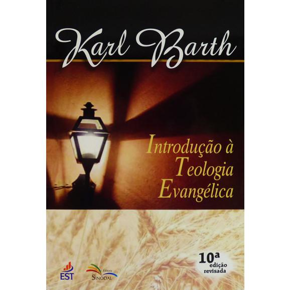 Introdução À Teologia Evangélica | Karl Barth