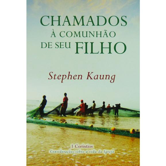 Livro Chamados À Comunhão De Seus Filho | Stephen Kaung