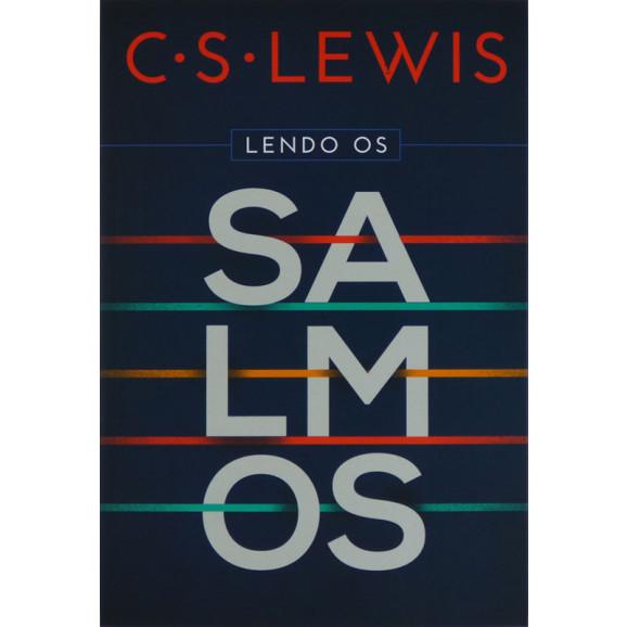 Lendo Os Salmos   C. S. Lewis