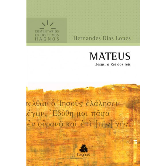 Comentários Expositivo   Mateus   Hernandes Dias Lopes