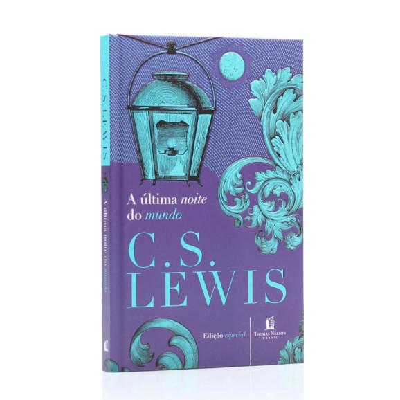 A Última Noite do Mundo | C. S. Lewis