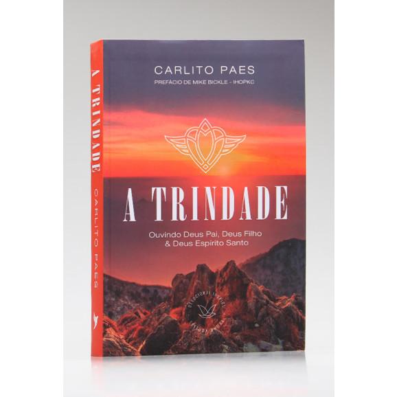 Devocional | A Trindade | Carlito Paes