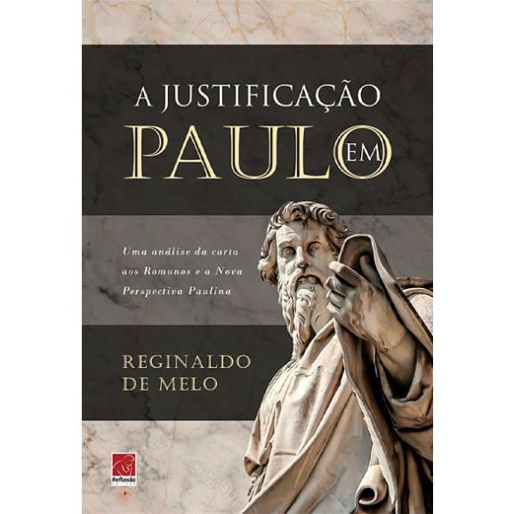 A Justificação em Paulo   Reginaldo Melo