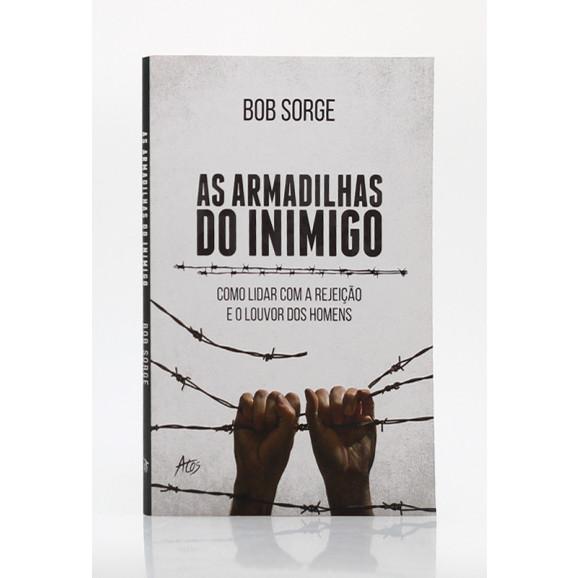 Armadilhas do Inimigo | Bob Sorge