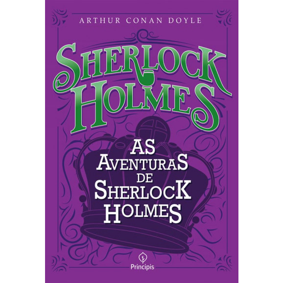 As Aventuras de Sherlock Holmes   Arthur Conan Doyle