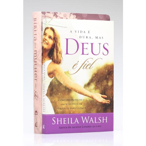 Bíblia de Estudo da Mulher de Fé Vinho + Livro A Vida é Dura, mas Deus é Fiel