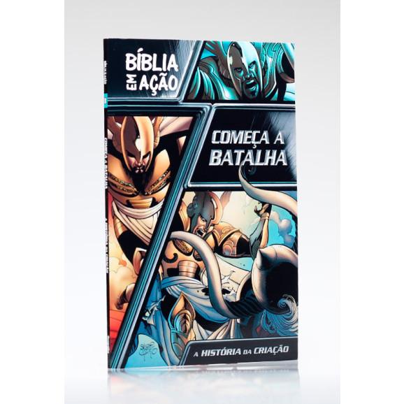 Bíblia em Ação | Começa a Batalha | Brochura | Sergio Cariello e Caleb J. Seeling