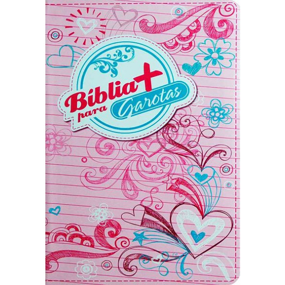 Bíblia + Para Garotas   NTLH   Letra Normal   Emborrachada   Rosa