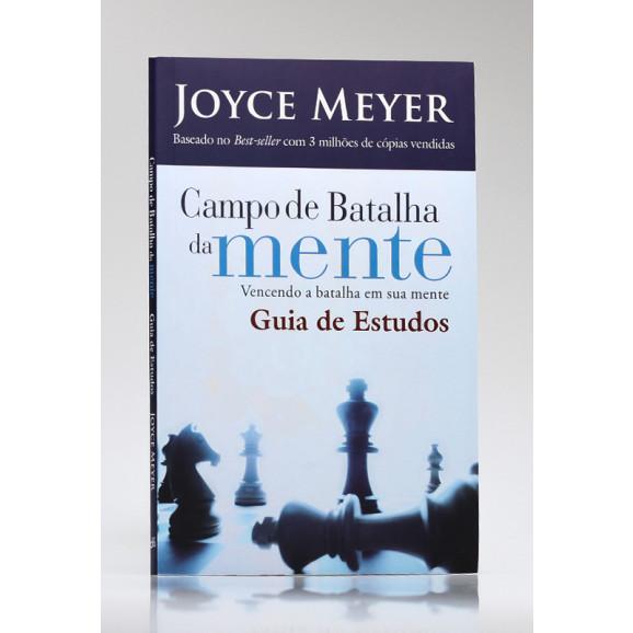 Campo de Batalha da Mente   Guia de Estudo   Joyce Meyer