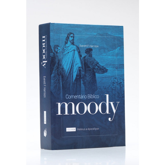 Comentário Bíblico Moody | Vol. 2 | Everett F. Harrisson