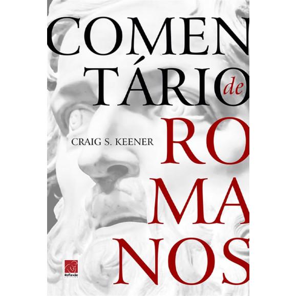 Comentário de Romanos   Craig S. Keener