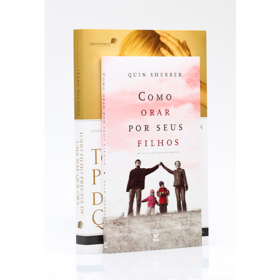 Kit 2 Livros   Como Orar Por Seus Filhos