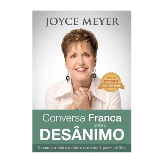 Conversa Franca sobre Desânimo | Joyce Meyer