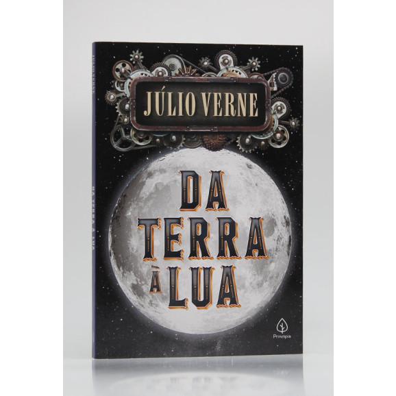 Da Terra à Lua | Júlio Verne