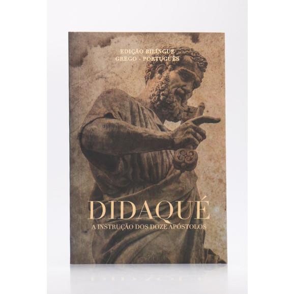 Didaqué | Edição Bilíngue