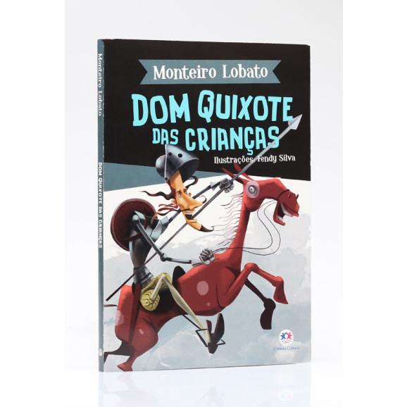 Dom Quixote das Crianças   Monteiro Lobato