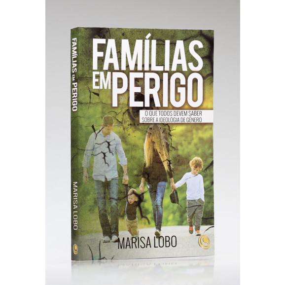 Família em Perigo   Marisa Lobo
