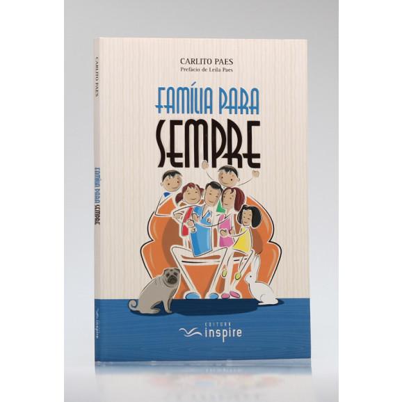 Família para Sempre | Carlito Paes
