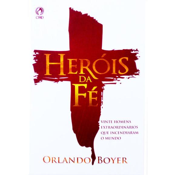 Heróis Da Fé | Orlando Boyer | Brochura