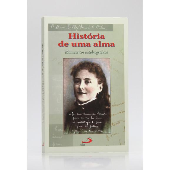 História de Uma Alma | Santa Teresinha