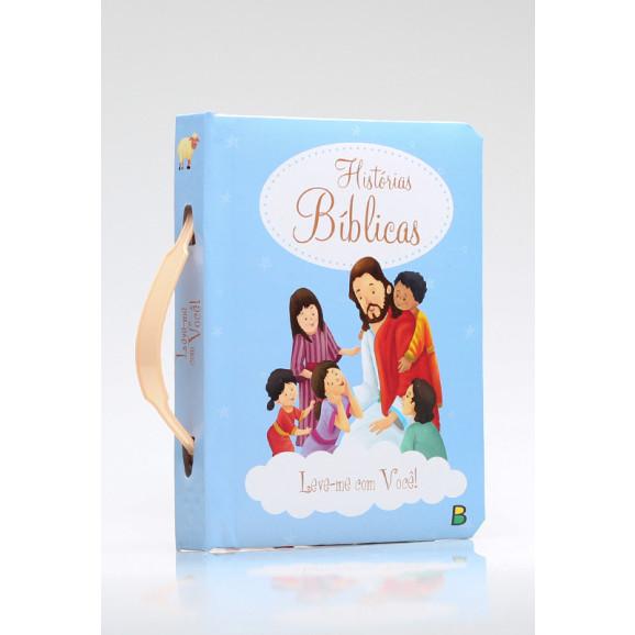 Leve-me Com Você! Histórias Bíblicas   Brasileitura