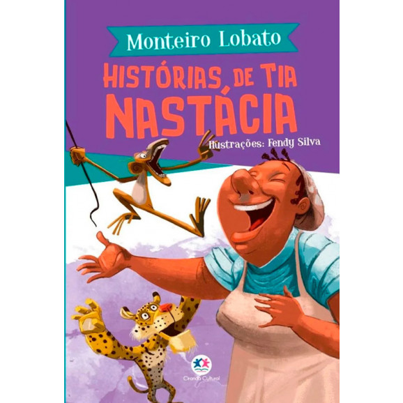 Histórias de Tia Nastácia | Monteiro Lobato