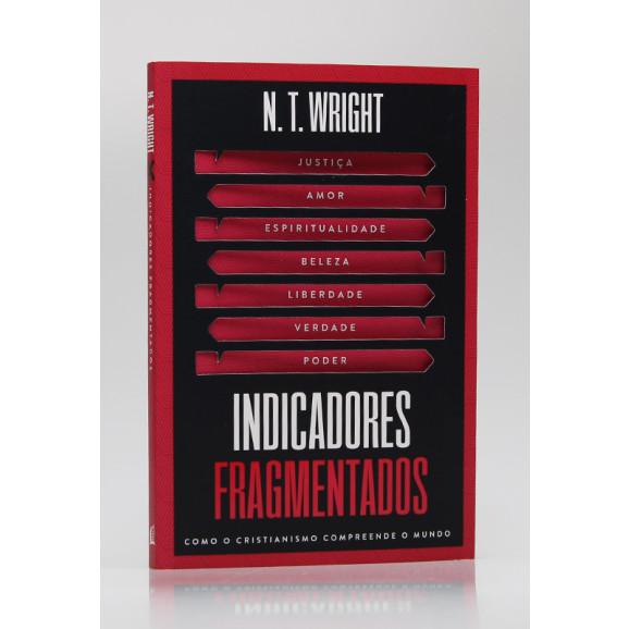 Indicadores Frangmentados | N. T. Wright