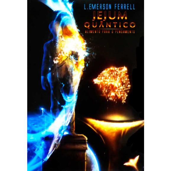 Jejum Quântico | L. Emerson Ferrell