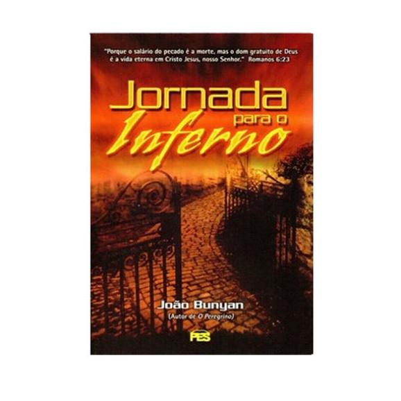 Jornada Para o Inferno | João Bunyan