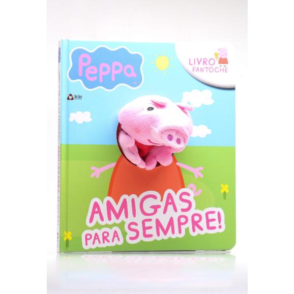 Livro Fantoche   Amigas Para Sempre!   Peppa