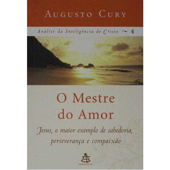 Livro O Mestre Do Amor Augusto Cury Livrarias Família Cristã