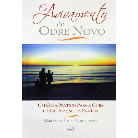 O Avivamento Do Odre Novo   Marcos De Souza Borges