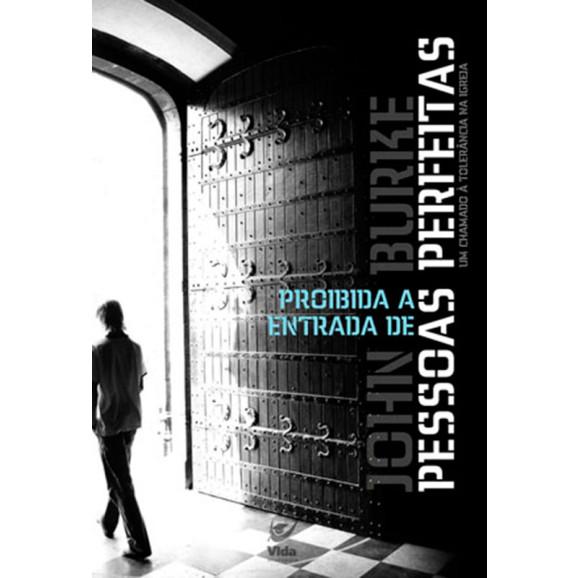 Livro Proibida a Entrada de Pessoas Perfeitas