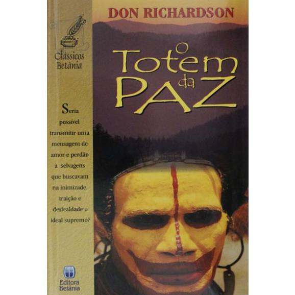 O Totem da Paz | Don Richardson