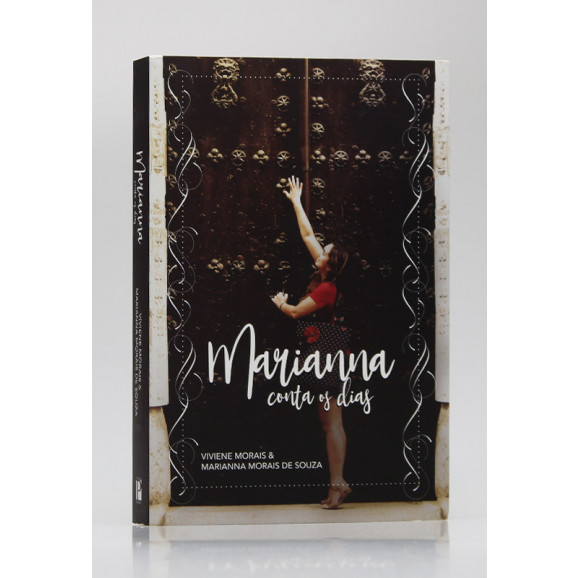 Marianna Conta os Dias | Viviene Morais e Marianna Morais de Souza