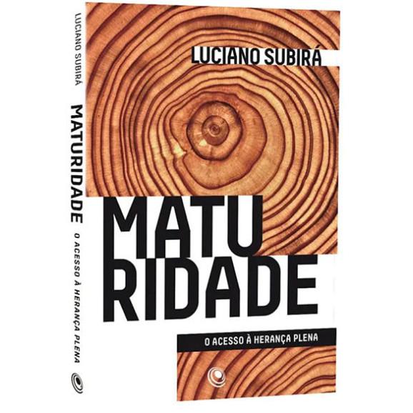Maturidade | Luciano Subirá