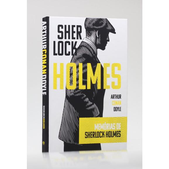 Memórias de Sherlock Holmes   Capa Dura   Arthur C. Doyle