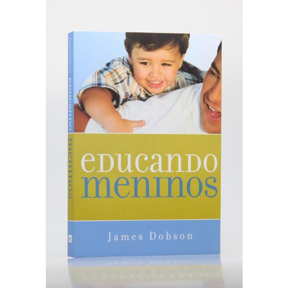 Educando Meninos   James Dobson
