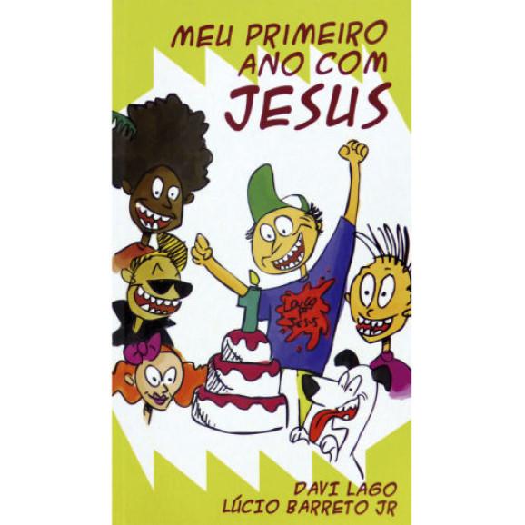 Meu Primeiro Ano com Jesus | Lucinho Barreto