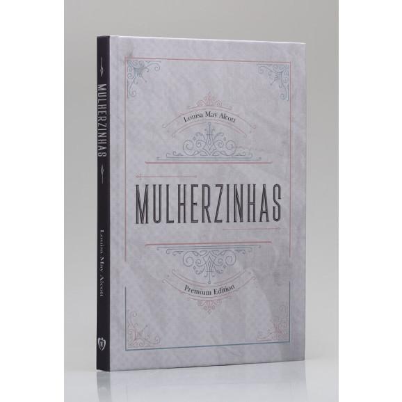 Mulherzinhas | Capa Dura| Louisa May Alcott
