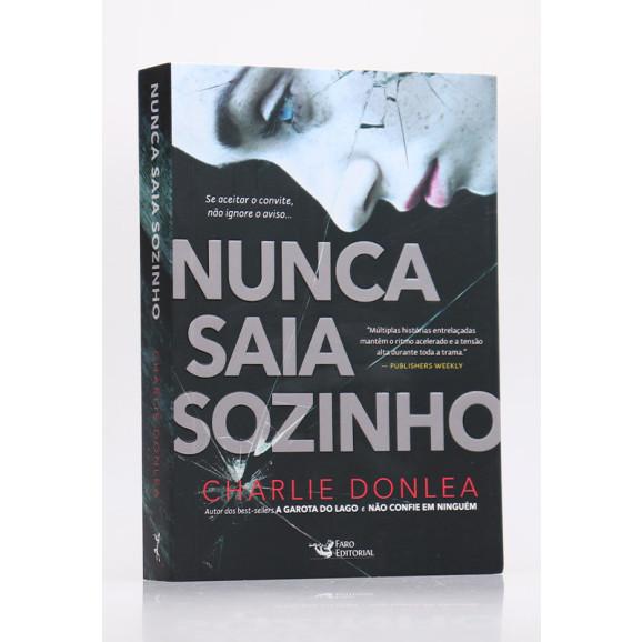Nunca Saia Sozinho | Charlie Donlea
