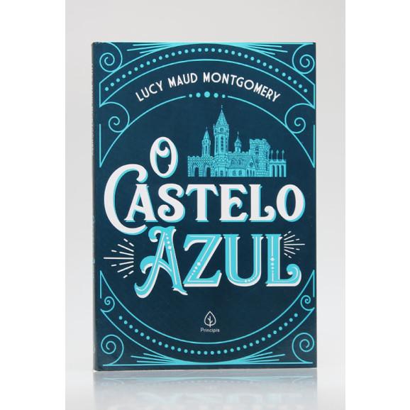O Castelo Azul   Lucy Maud Montgomery